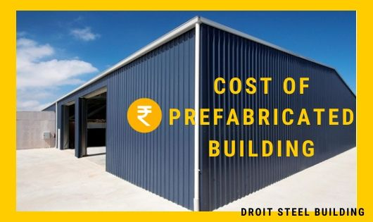 Cost Of Prefabricated Building